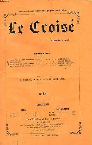 LE CROISÉ, DIEU LE VEUT !, 2e ANNEE, N° 51, JUILLET 1861: COLLECTIF