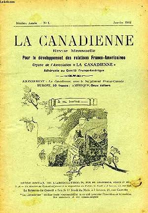 LA CANADIENNE, 10e ANNEE, N° 1, JAN. 1912, REVUE MENSUELLE POUR LE DEVELOPPEMENT DES RELATIONS ...