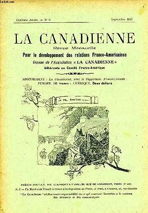 LA CANADIENNE, 11e ANNEE, N° 9, SEPT. 1913, REVUE MENSUELLE POUR LE DEVELOPPEMENT DES RELATIONS...