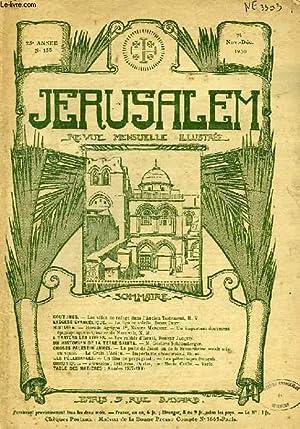 JERUSALEM, 25e ANNEE, N° 158, NOV.-DEC. 1930, REVUE MENSUELLE ILLUSTREE: COLLECTIF