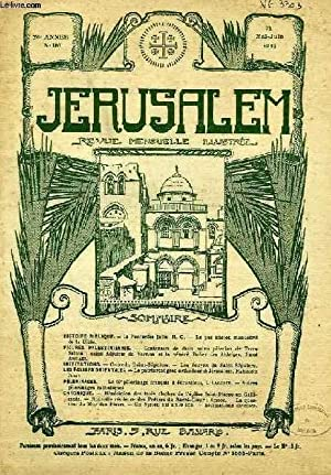 JERUSALEM, 26e ANNEE, N° 161, MAI-JUIN 1931, REVUE MENSUELLE ILLUSTREE: COLLECTIF