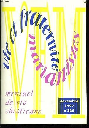 VIE ET FRATERNITE MARIANISTES n°322 : La: CHRISTINE DE SEZE