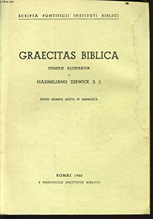 GRAECITAS BIBLICA: ZERWICK, MAXIMILIANUS