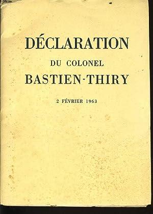 DECLARATION DU COLONNEL BASTIEN THIRY 2 février 1963: JEAN BAPTISTE SALLE