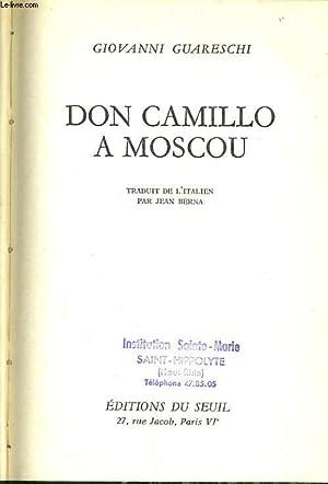 DON CAMILLO A MOSCOU: GIOVANI GUARESCHI