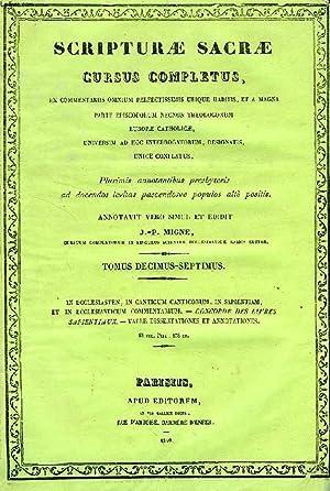 SCRIPTURAE SACRAE CURSUS COMPLETUS, TOMUS DECIMUS SEPTIMUS (XVII): COLLECTIF