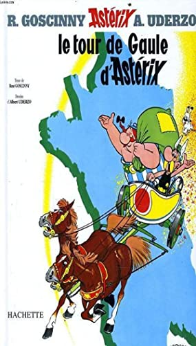 ASTERIIX : le tour de Gaule d'Astérix: R. GOSCINNY &