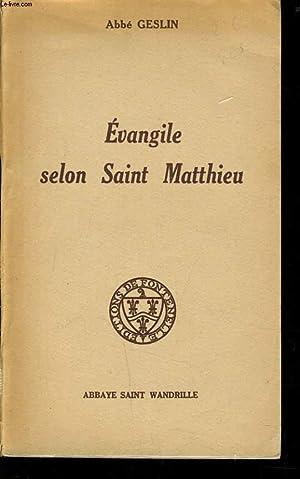 EVANGILE SELON MATTHIEU: ABBE GESLIN