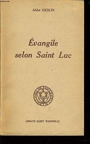 EVANGILE SELON SAINT LUC: ABBE GESLIN