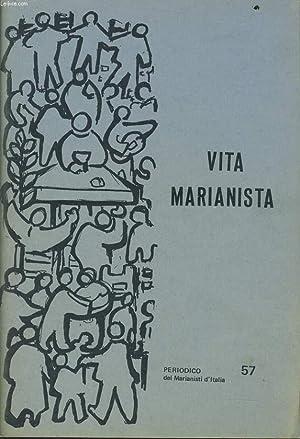 VITA MARIANISTA n°57 : Evangelizzazione promozione umana: P. MONTI Dir