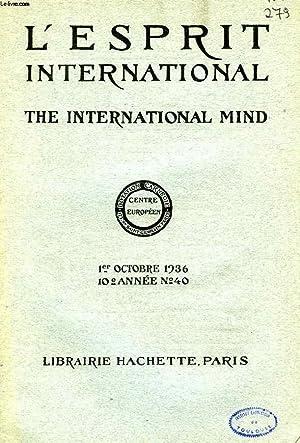 L'ESPRIT INTERNATIONAL, THE INTERNATIONAL MIND, 10e ANNEE, N° 40, 1er OCT. 1936: COLLECTIF
