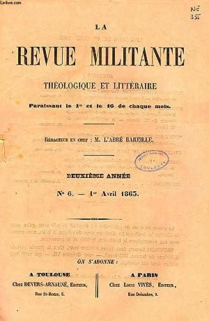 LA REVUE MILITANTE, THEOLOGIQUE ET LITTERAIRE, 2e ANNEE, N° 6, 1er AVRIL 1863: COLLECTIF