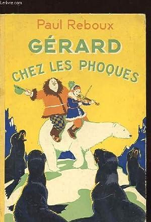 GERARD CHEZ LES PHOQUES: REBOUX PAUL