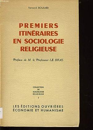 PREMIERS ITINERAIRES EN SOCIOLOGIE RELGIEUSE: FERNAND BOULARD