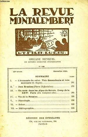 REVUE MONTALEMBERT, 23e ANNEE, N° 188, DEC. 1930, ORGANE MENSUEL DE DIVERS GROUPES D'...