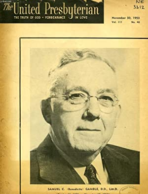 THE UNITED PERSBYTERIAN, VOL. 111, N° 48, NOV. 1953, THE TRUTH OF GOD, FORBEARANCE IN LOVE: ...