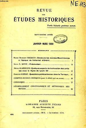 REVUE DES ETUDES HISTORIQUES, 106e ANNEE, N° 191, JAN.-MARS 1939: COLLECTIF