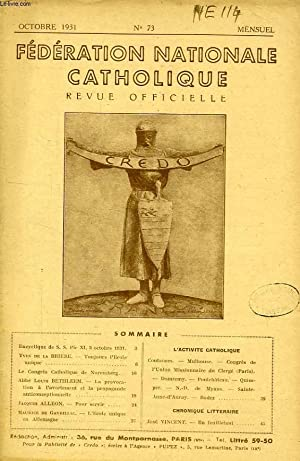 FEDERATION NATIONALE CATHOLIQUE, BULLETIN OFFICIEL, CREDO, N° 73, OCT. 1931: COLLECTIF