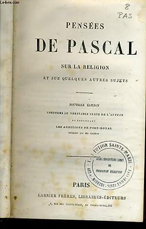 PENSEES DE PASCAL SUR LA RELIGION et sur quelques autres sujets: COLLECTIF
