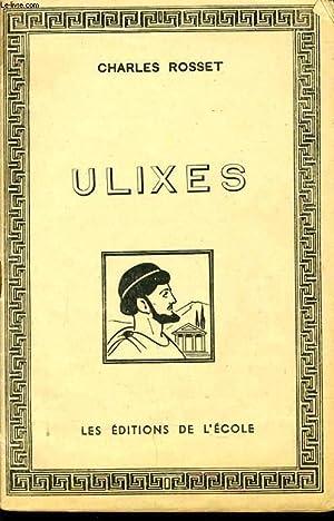 ULIXES: CHARLES ROSSET