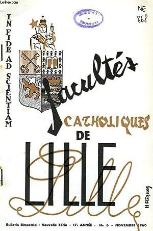 FACULTES CATHOLIQUES DE LILLE, NOUVELLE SERIE, 17e ANNEE, N° 6, NOV. 1960: COLLECTIF