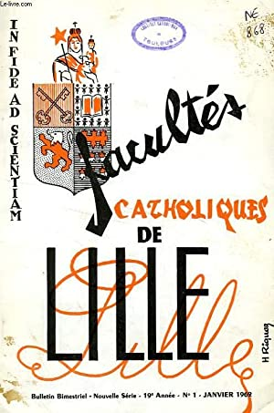 FACULTES CATHOLIQUES DE LILLE, NOUVELLE SERIE, 19e ANNEE, N° 1, JAN. 1962: COLLECTIF