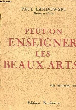PEUT-ON ENSEIGNER LES BEAUX-ARTS?: LANDOWSKI PAUL