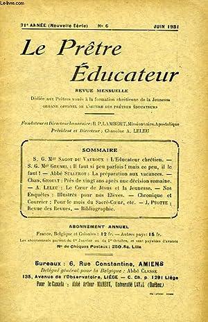 LE PRETRE EDUCATEUR, 31e ANNEE (NOUVELLE SERIE), N° 6, JUIN 1931: COLLECTIF