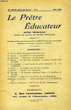 LE PRETRE EDUCATEUR, 32e ANNEE (NOUVELLE SERIE), N° 5, MAI 1932: COLLECTIF