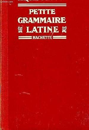 PETITE GRAMMAIRE LATINE. CLASSES DE 6EME ET: CH. MAQUET ET