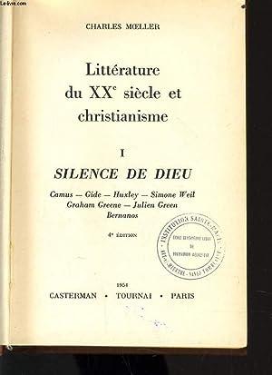 LITTERATURE DU XXe siecle ET CHRISTIANISME n°1 : silence de dieu: CHARLES MOELLER