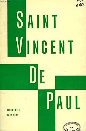 BULLETIN DE LA SOCIETE DE SAINT-VINCENT-DE-PAUL, NOUVELLE SERIE, MARS 1967: COLLECTIF