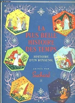 LA PLUS BELLE HISTOIRE DES TEMPS histoire d'un royaume (complet des ces vignettes autocollants...