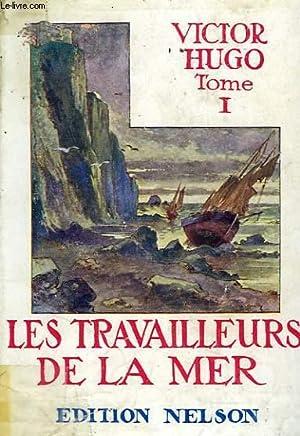 Les travailleurs de la mer, tome 1.: HUGO Victor