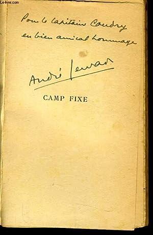 CAMP FIXE roman d'un campeur: ANDRE GERVAIS