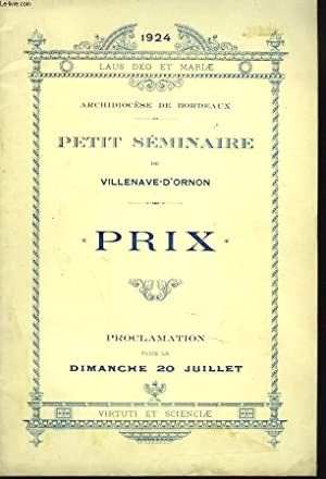 PETIT SEMINAIRE DE VILLENAVE-D'ORNON. ARCHIDOCIESE DE BORDEAUX, ANNEE 1924. PRIX. PROCLAMATION...