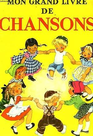 MON GRAND LIVRE DE CHANSONS: SCHLESINGER ALICE