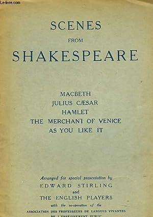 SCENES FROM SHAKESPEARE. MACBETH, JULES CAESAR, HAMLET,: SHAKESPEARE