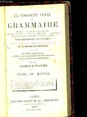 LA TROISIEME ANNEE DE GRAMMAIRE. REVISION ET: MM. LARIVE ET