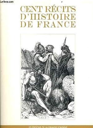 CENT RECITS D'HISTOIRE DE FRANCE: GUSTAVE DUCOUDRAY