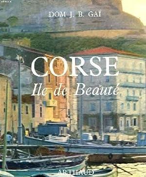 CORSE. ILE DE BEAUTE.: DOM J. B. GAÏ, MOINE D'HAUTECOMBE