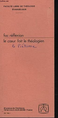 FAC REFLEXION. LE COEUR FAIT LE THEOLOGIEN.: HENRI BLOCHER