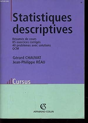 STATISTIQUES DESCRIPTIVES résumés de cours 85 exercices: GERARD CHAUVAT &