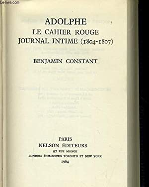ADOLPHE le cahier rouge - journal intime (1804-1807): PROPER MERIMEE