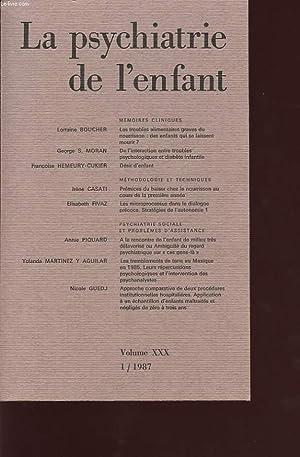 LA PSYCHIATRIE DE L ENFANT VOLUME XXX TOMME I ET II: COLLECTIF
