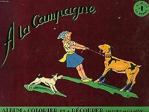 A LA CAMPAGNE, ALBUM A COLORIER ET: LAUVE G.