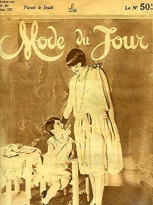LA MODE DU JOUR, 7e ANNEE, N° 307, MARS 1927: COLLECTIF