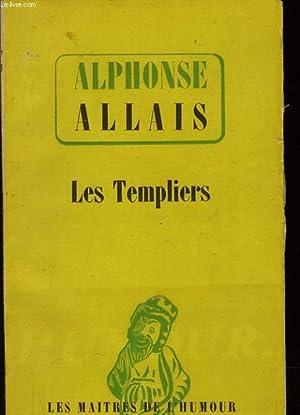 LES TEMPLIERS 45 conte choisis et presentés par André Frédériques: ...