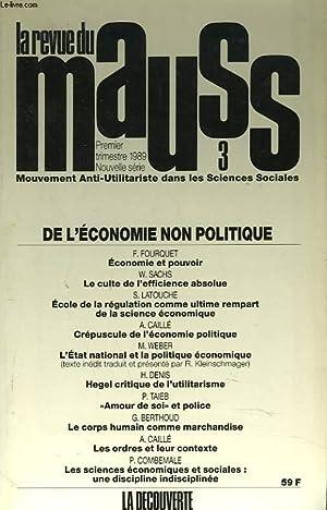 LA REVUE DU MAUSS. MOUVEMENT ANTI-UTILITARISTE DANS LES SCIENCES SOCIALES. N° 3 1er TRIMESTRE ...