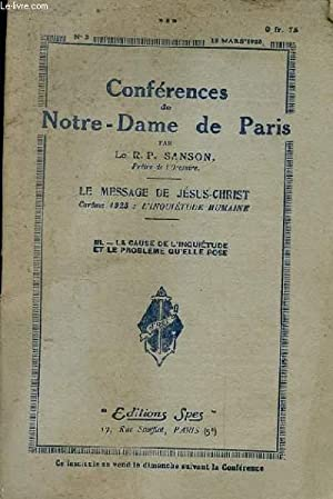 CONFERENCES DE NOTRE-DAME DE PARIS. N°3. 15 MARS 1925. LE MESSAGE DE JESUS CHRIST. CAREME 1925:...
